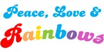 Peace, Love & Rainbows