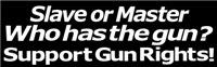 Gun Rights Slave or Master