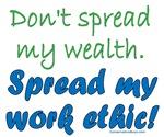 Spread My Work Ethic!