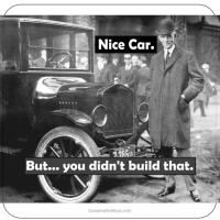 Ford Didn't Build That