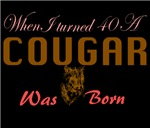 40th birthday cougar born