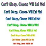 Can't Sleep, Clowns will Eat Me