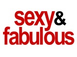 Sexy and Fabulous