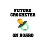 Baby On Board - Future Crocheter