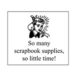 So Many Scrapbook Supplies