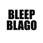 Rod Blagojevich - Bleep Blago