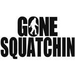 Original Gone Squatchin Gear