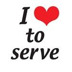 I love to serve