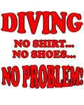 Diving - No Shirt, No Shoes, No Problem