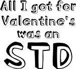 All I Got For Valentine's Was An STD