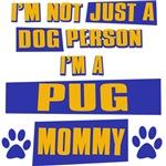 Pug Mommy