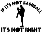 If it's not base ball it's not right