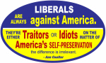 Liberals - Idiots or Traitors Quote