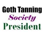 Goth Tanning Society President