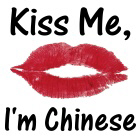 Kiss me, I'm Chinese