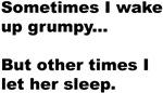 Waking Grumpy