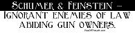 ANTI Schumer & Feinstein
