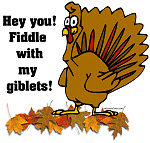 Fiddle with my giblets