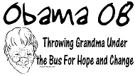 Obama, Throwing Grandma Under Bus