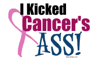I Kicked Breast Cancer's Ass T-Shirts