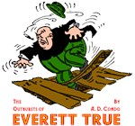 The Outbursts of Everett True