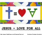 Jesus = Love for All
