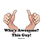 Who's Awesome?  This Guy!