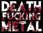 Death Fucking Metal 2