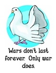 WARS DON'T LAST FOREVER