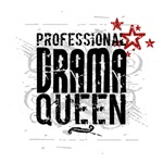 Professional Drama Queen T-shirts & Gifts