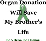 Brother Organ Donation
