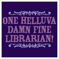 One Helluva Damn Fine Librarian