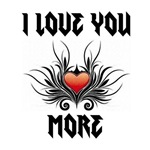 I Love You More by Inspirational by Design USA