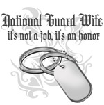 National Guard Wife - It's not a Job it's an Honor