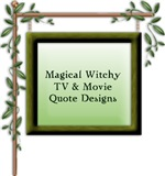 Magical Movie and Television Quotes
