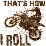 Motorcycle, that's how I roll. Funny clothes, gift