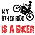 Motorcycle. My other ride is a biker.