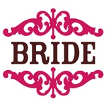 Bride (Hot Pink and Chocolate Brown)