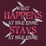 What Happens at Isle Esme...