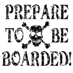 Prepare to be Boarded!
