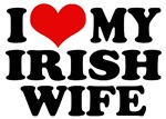 I Love My Irish Wife T-Shirts