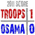 Troops 1 Osama 0 T-Shirts