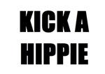 Kick a Hippie