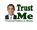 Trust Me I Learned Politics In Illinois