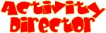 Activity Director (red) -