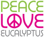 Peace Love Eucalyptus
