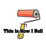 How I Roll (Paint Roller)