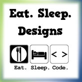 Eat. Sleep. ?  Designs