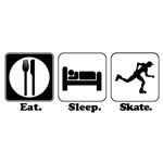 Eat. Sleep. Skate. (Rollerblading/Roller Skating)