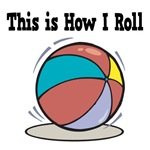 How I Roll (Beach Ball)
